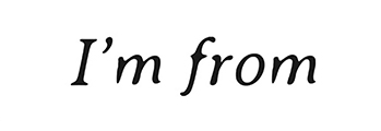 I´m From